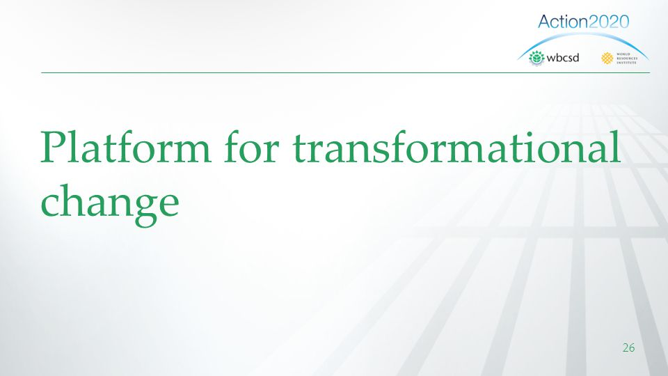 Platform for transformational change