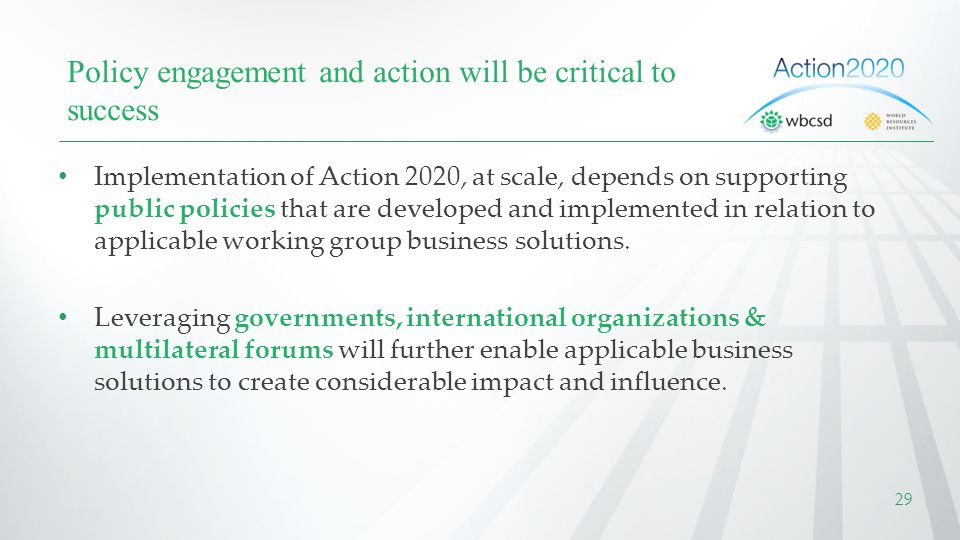 Policy engagement and action will be critical to success