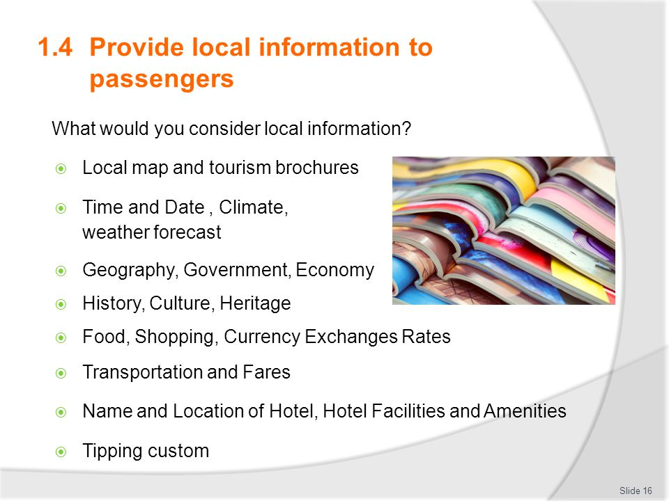 1.4 Provide local information to passengers