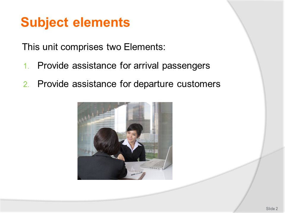 Subject elements This unit comprises two Elements:
