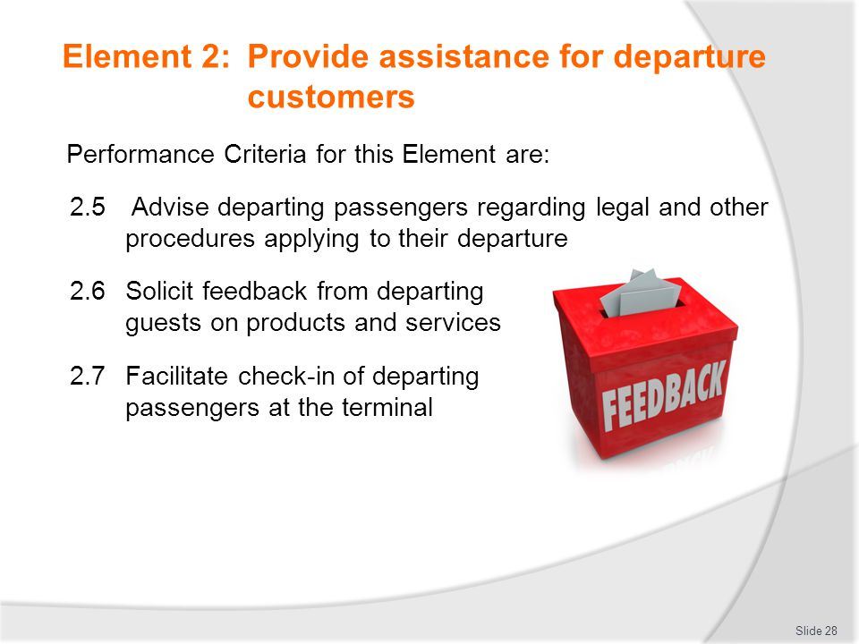Element 2: Provide assistance for departure customers