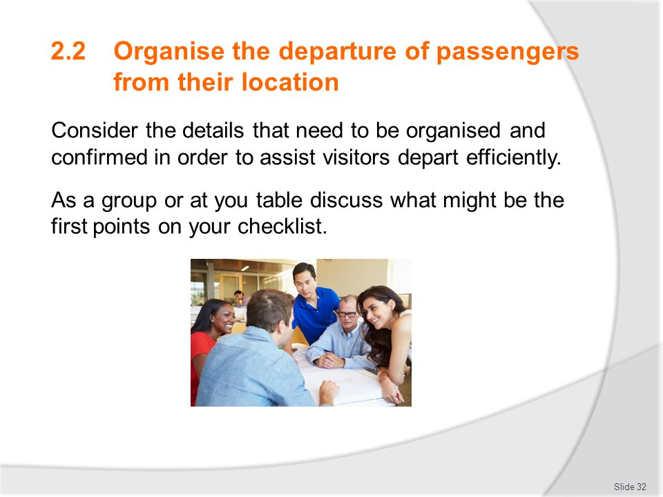 2.2 Organise the departure of passengers from their location