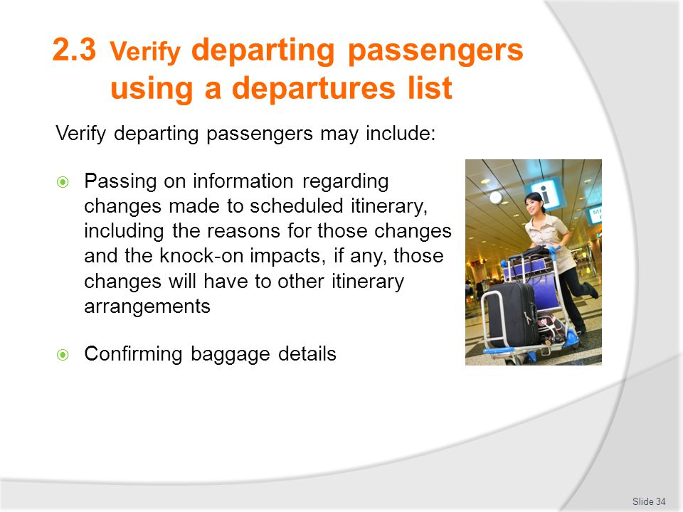 2.3 Verify departing passengers using a departures list