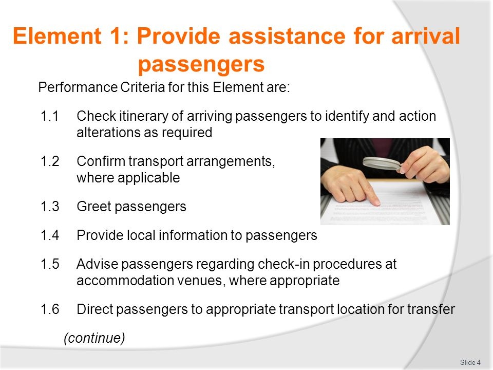 Element 1: Provide assistance for arrival passengers