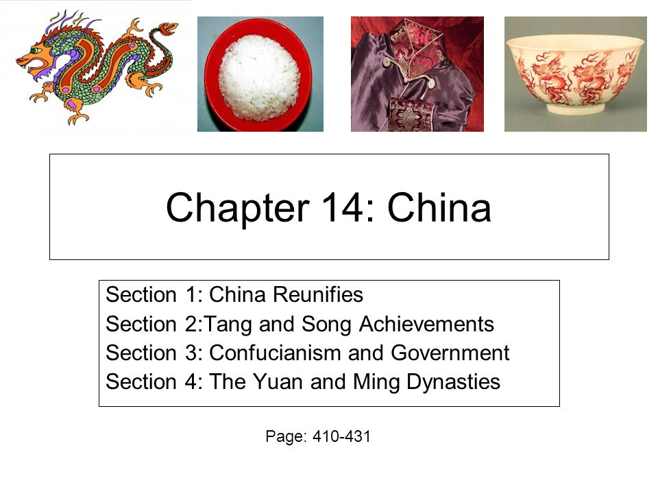 Chapter 14: China Section 1: China Reunifies