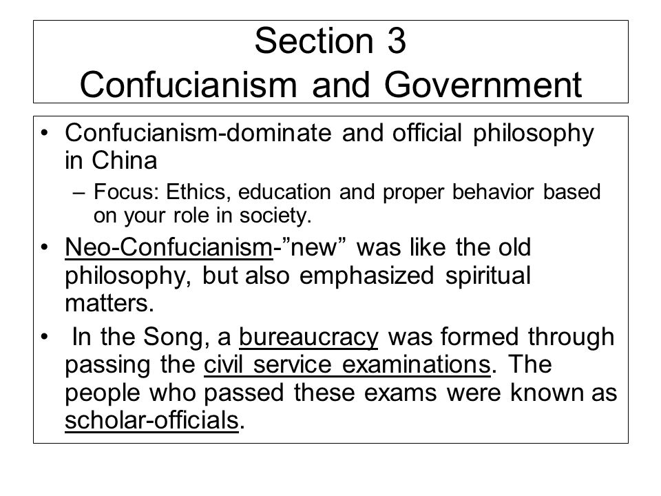 Section 3 Confucianism and Government