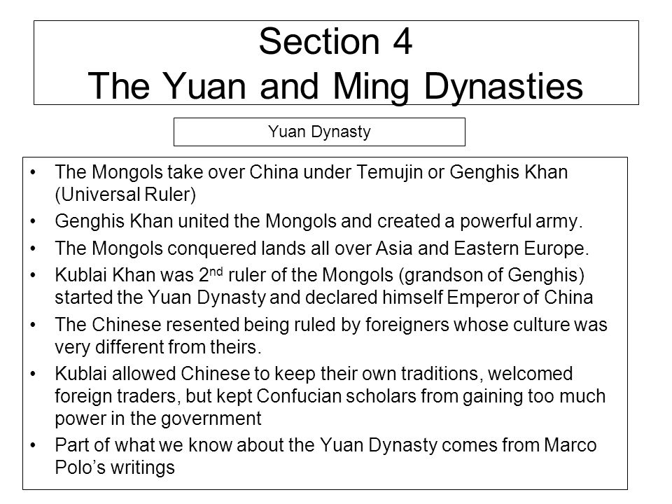 Section 4 The Yuan and Ming Dynasties