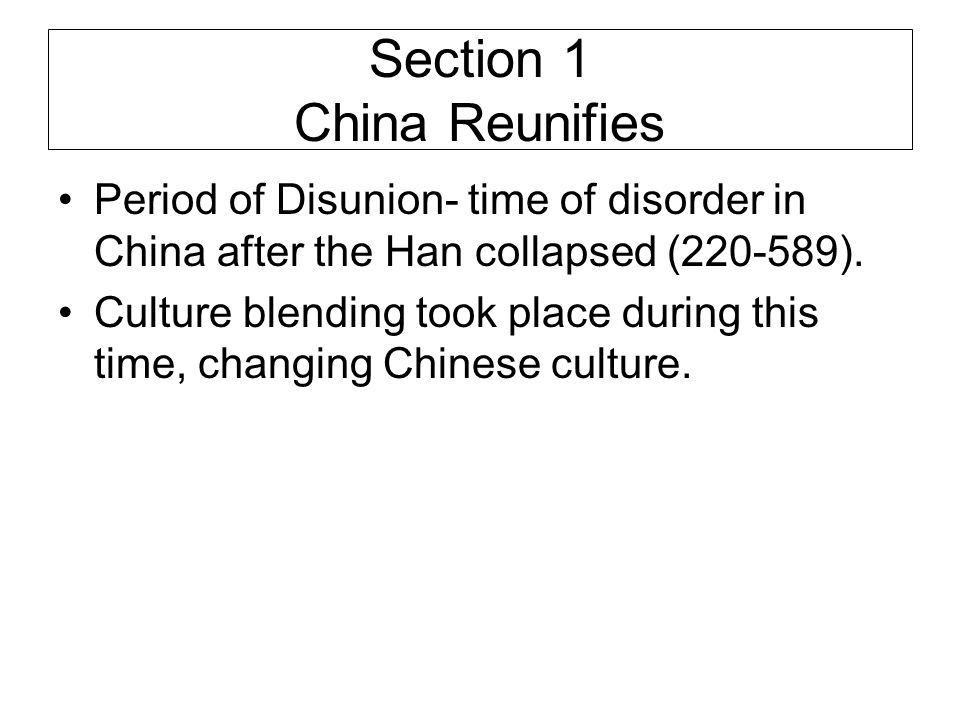 Section 1 China Reunifies
