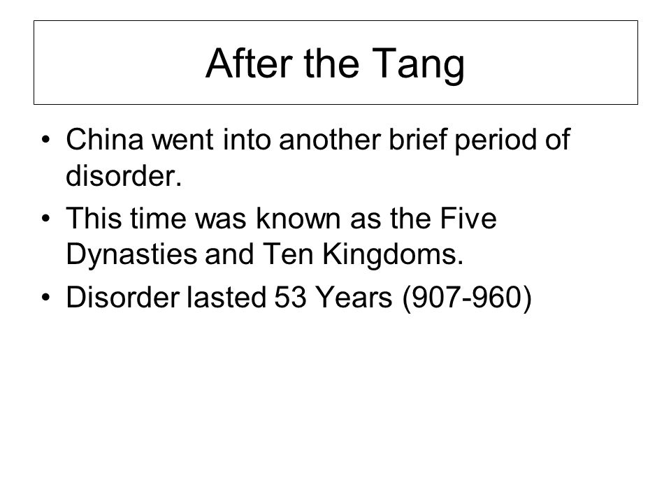 After the Tang China went into another brief period of disorder.