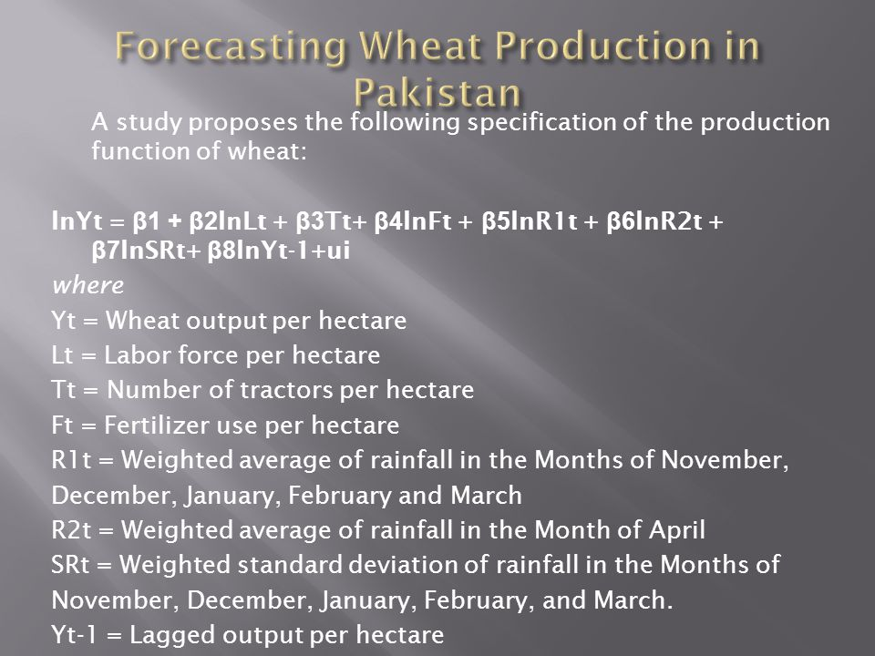Forecasting Wheat Production in Pakistan