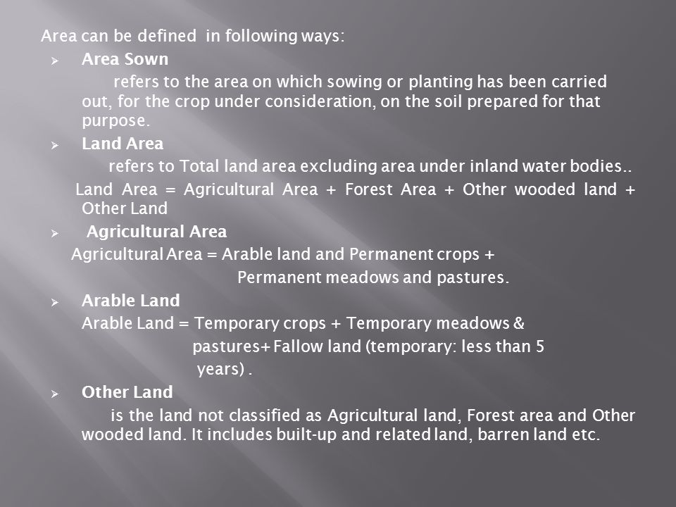 Area can be defined in following ways: