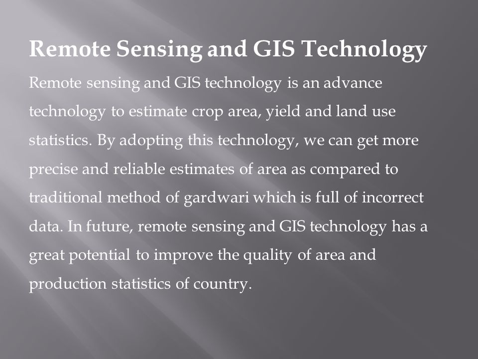 Remote Sensing and GIS Technology