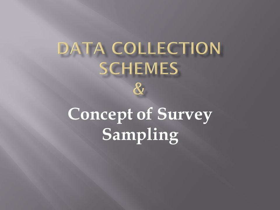 Data Collection Schemes &