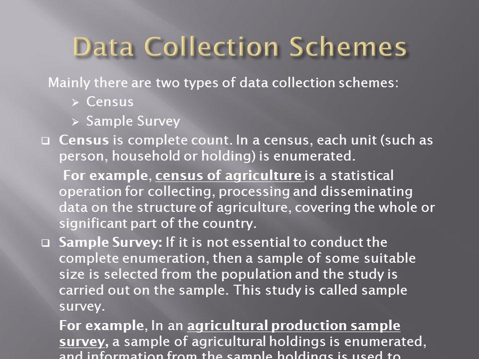 Data Collection Schemes