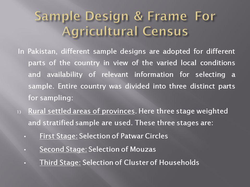 Sample Design & Frame For Agricultural Census