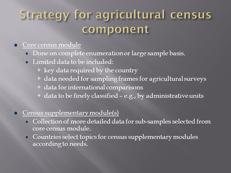 Strategy for agricultural census component