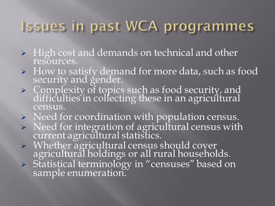 Issues in past WCA programmes