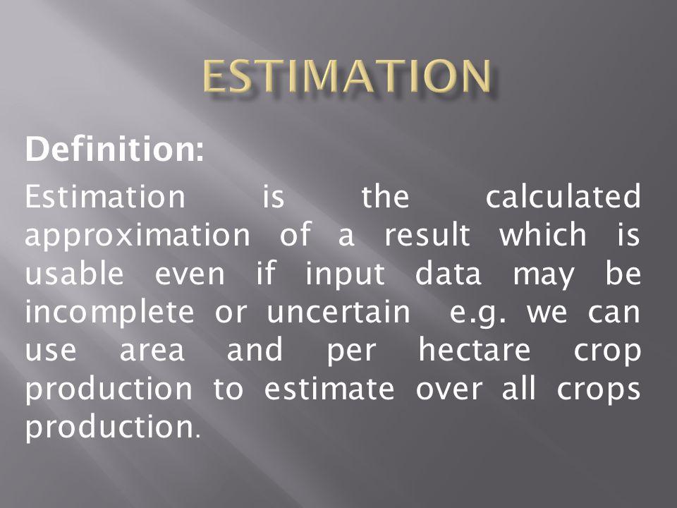 Estimation Definition: