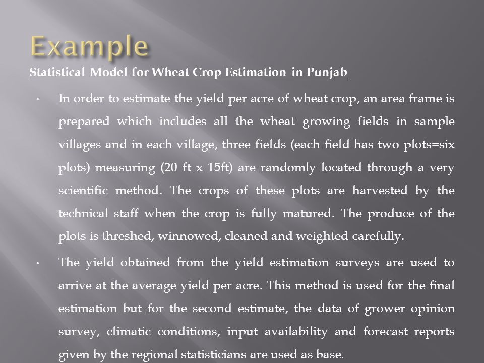 Example Statistical Model for Wheat Crop Estimation in Punjab