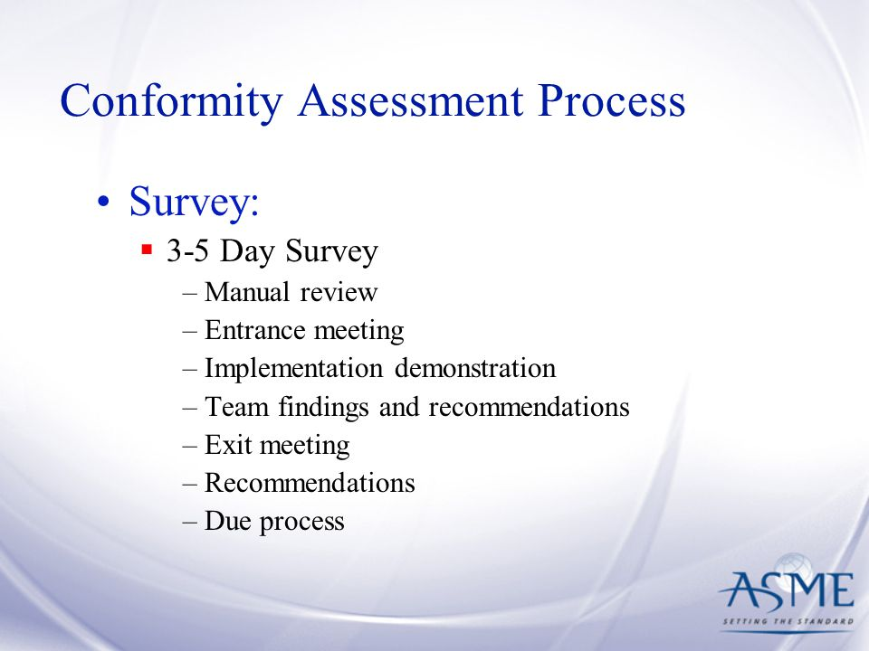 Conformity Assessment Process