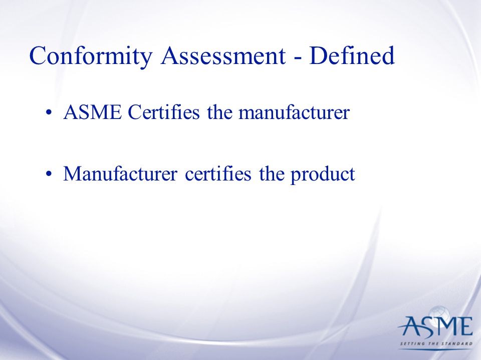 Conformity Assessment - Defined