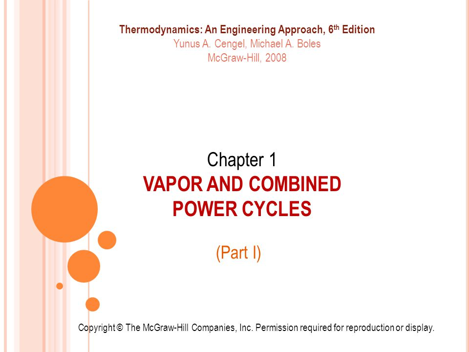 Chapter 1 VAPOR AND COMBINED POWER CYCLES