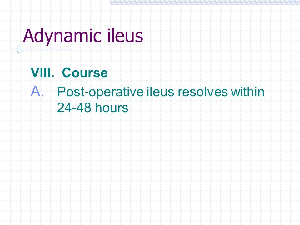 Adynamic ileus VIII. Course
