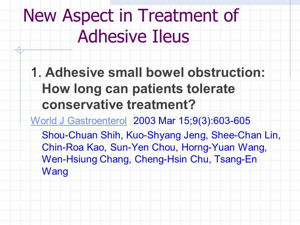 New Aspect in Treatment of Adhesive Ileus