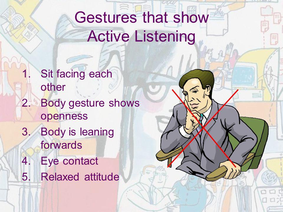 Gestures that show Active Listening