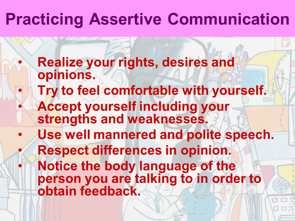 Practicing Assertive Communication