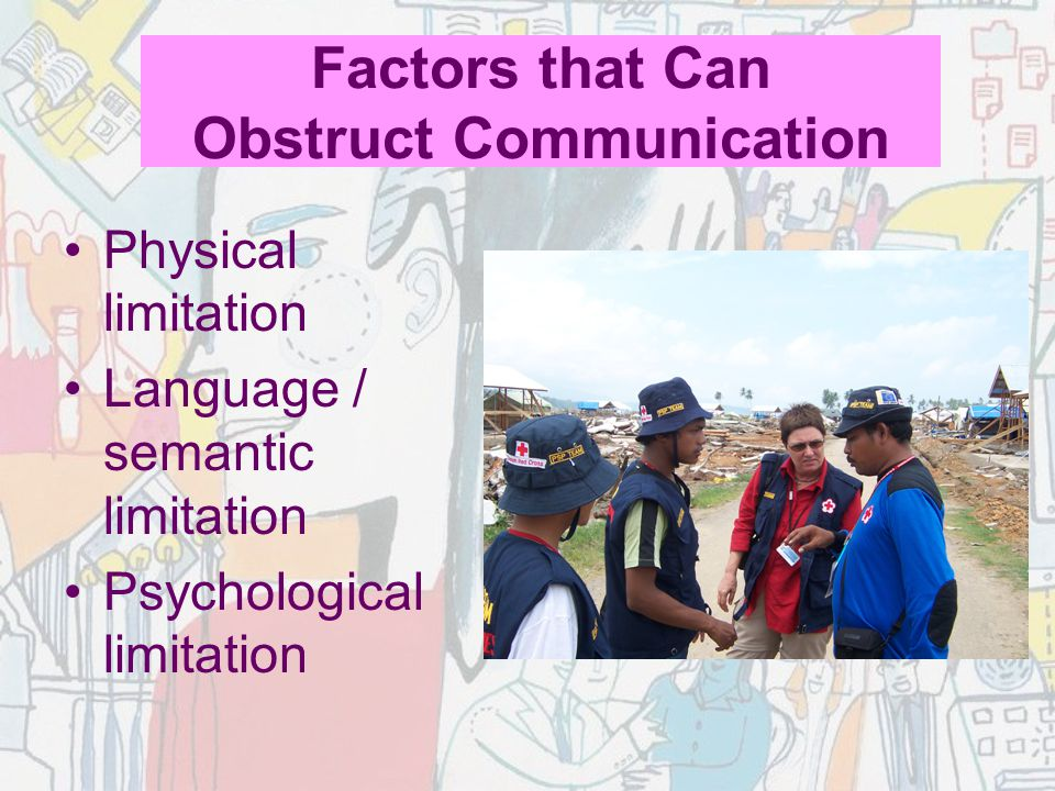 Factors that Can Obstruct Communication