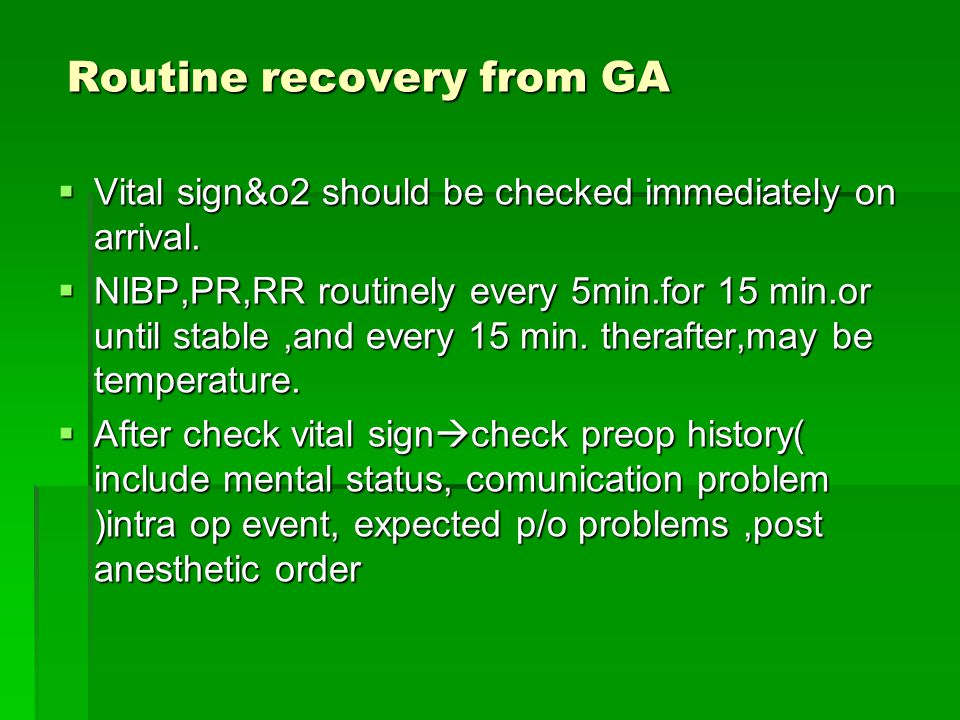 Routine recovery from GA