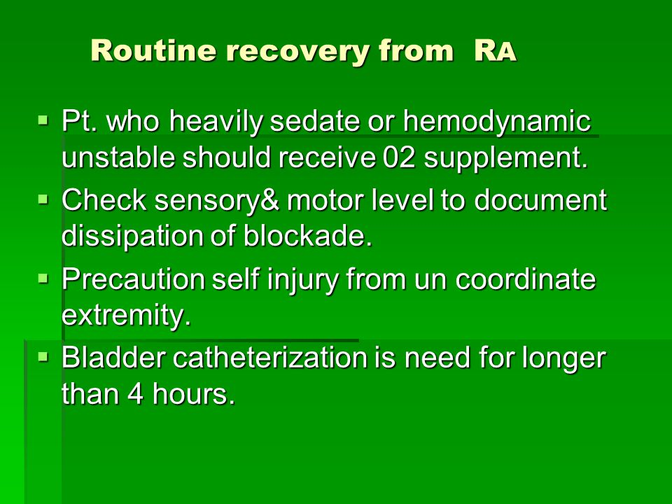 Routine recovery from RA