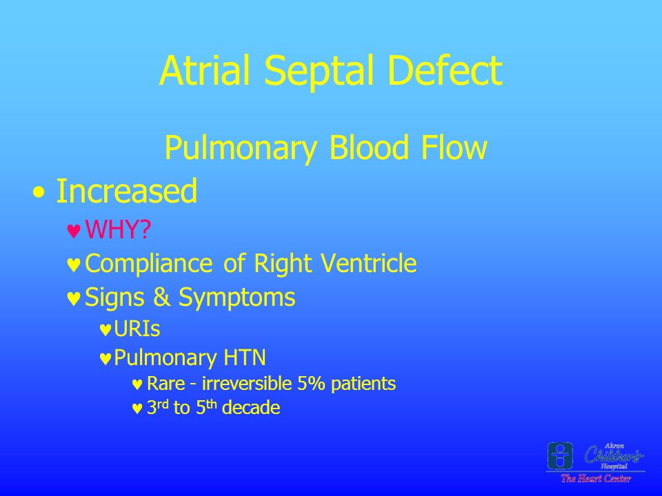 Atrial Septal Defect Pulmonary Blood Flow Increased WHY