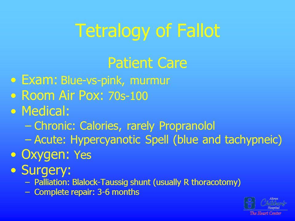 Tetralogy of Fallot Patient Care Exam: Blue-vs-pink, murmur