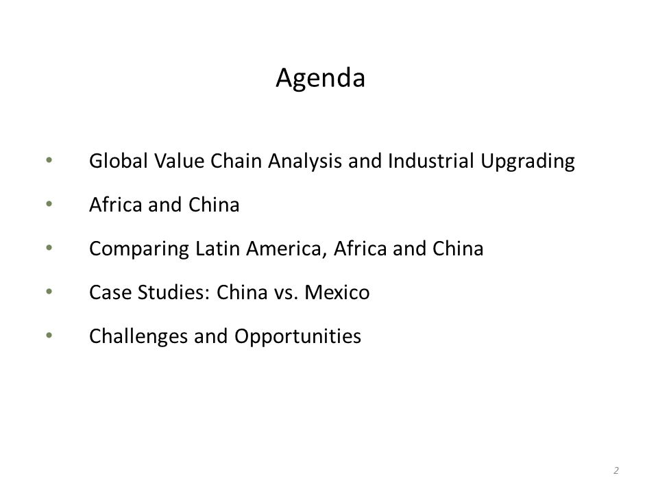 Agenda Global Value Chain Analysis and Industrial Upgrading