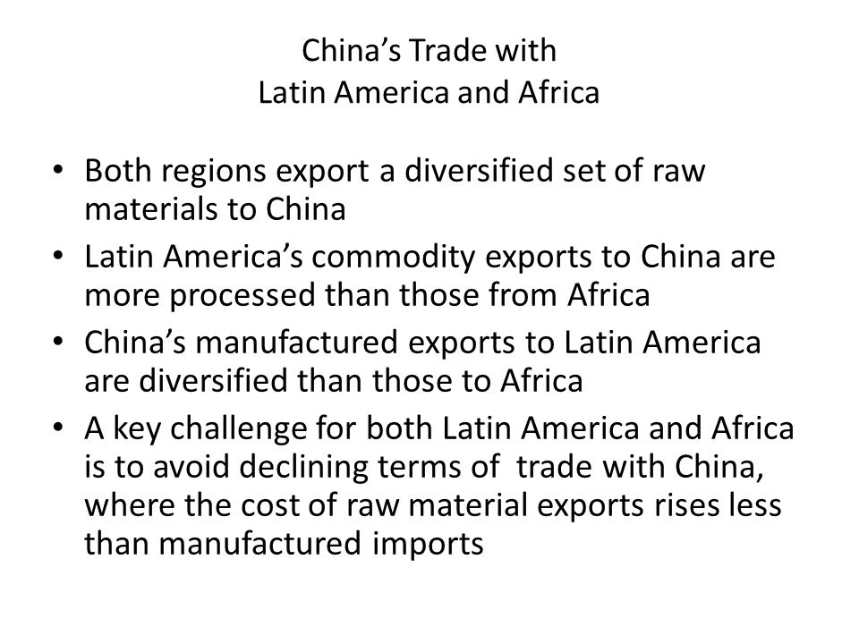 China's Trade with Latin America and Africa