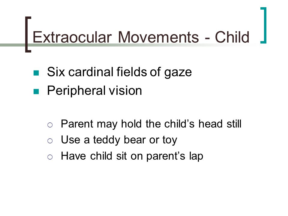 Extraocular Movements - Child
