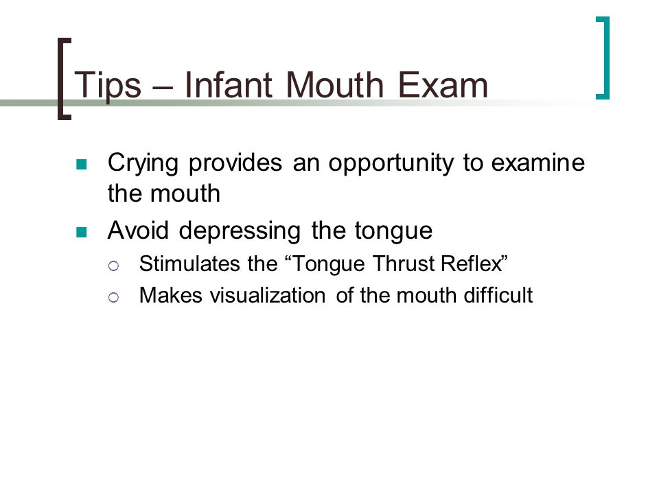 Tips – Infant Mouth Exam