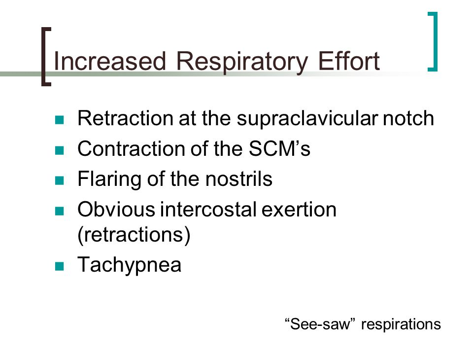 Increased Respiratory Effort