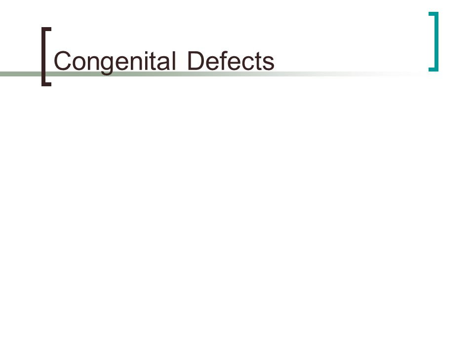 Congenital Defects