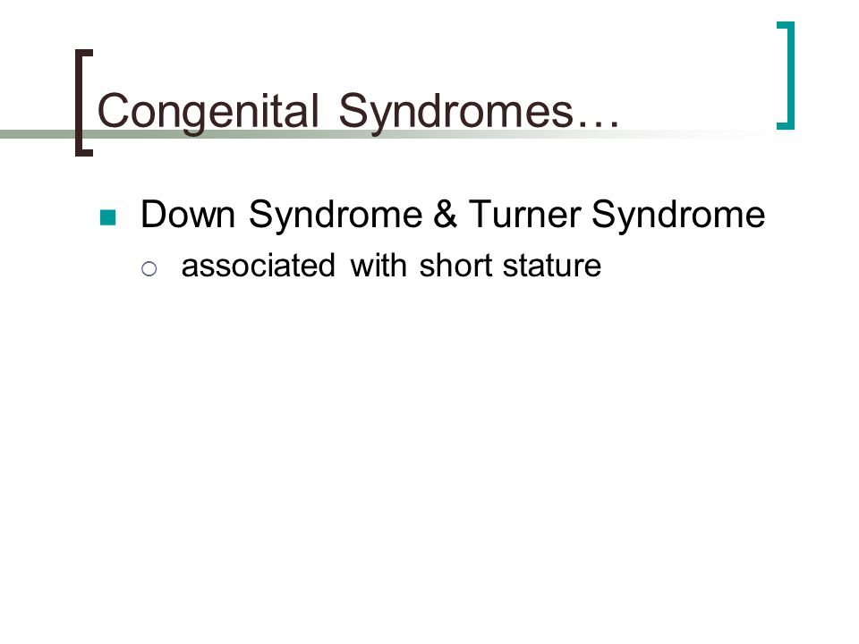 Congenital Syndromes…