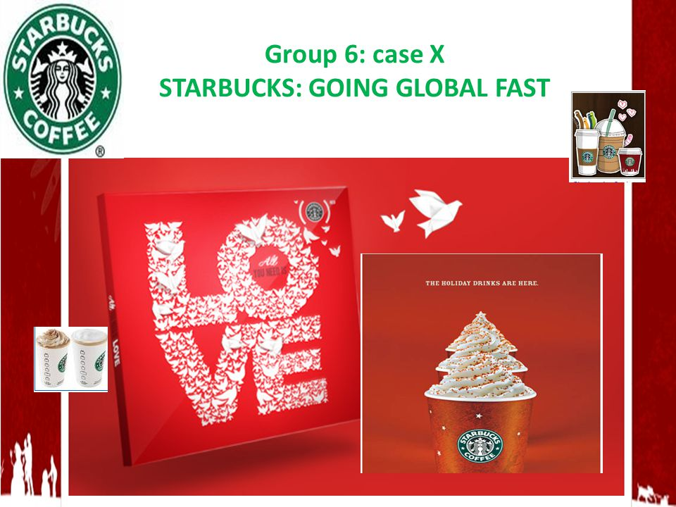case the globalization of starbucks Starbucks, which is the largest coffeehouse company in the world, with 15,012 stores in 44 countries, is an icon of globalization striving to become the global coffee brand, starbucks has tripled its revenues over the past 5 years to some us$8-billion in 2006.