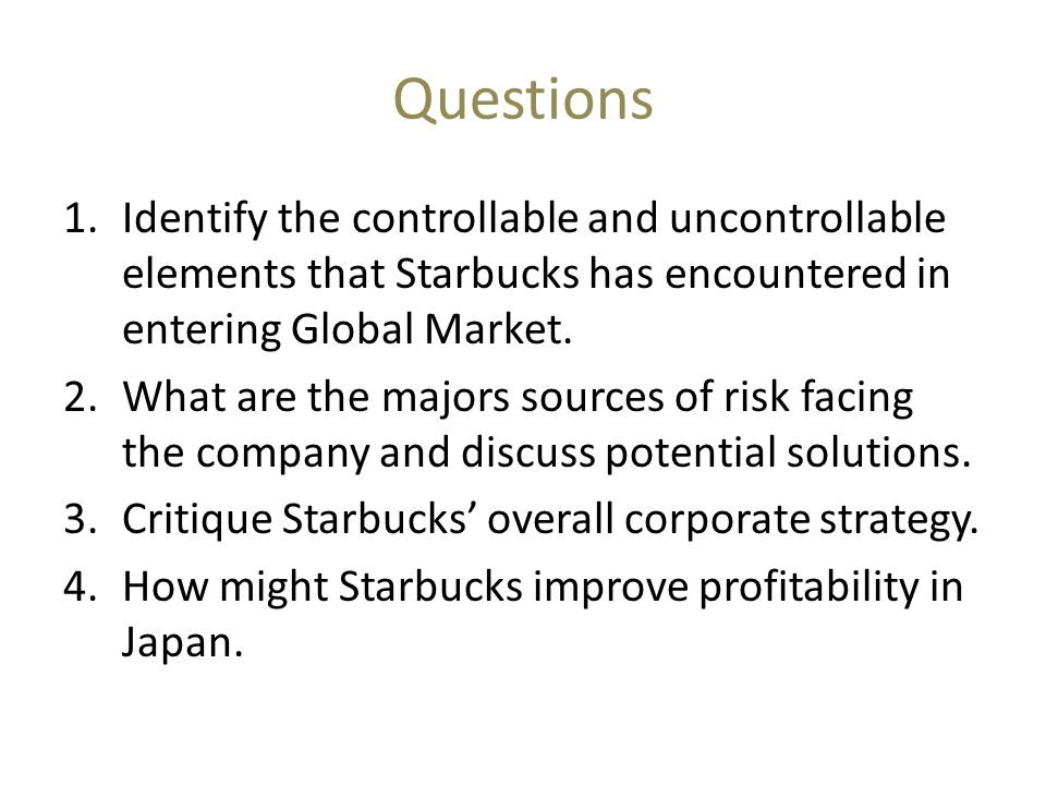 Starbucks-Going Global Fast Case Study