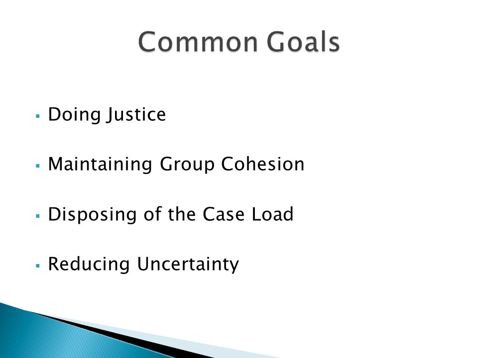 Common Goals Doing Justice Maintaining Group Cohesion