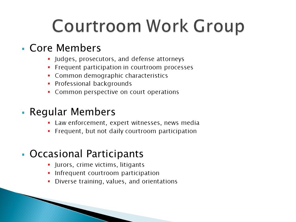 Courtroom Work Group Core Members Regular Members