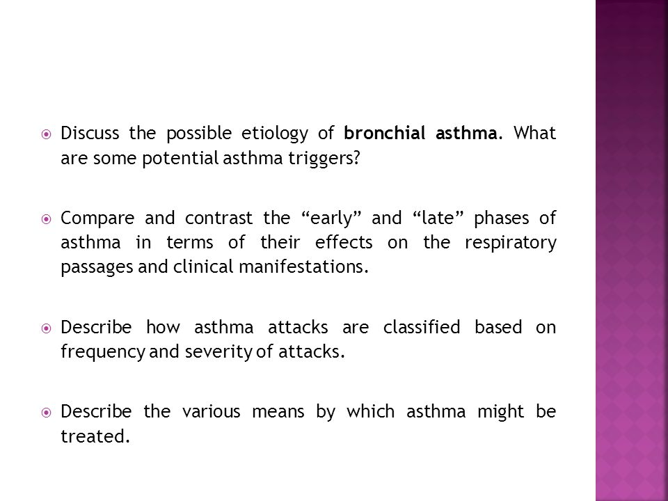 Discuss the possible etiology of bronchial asthma