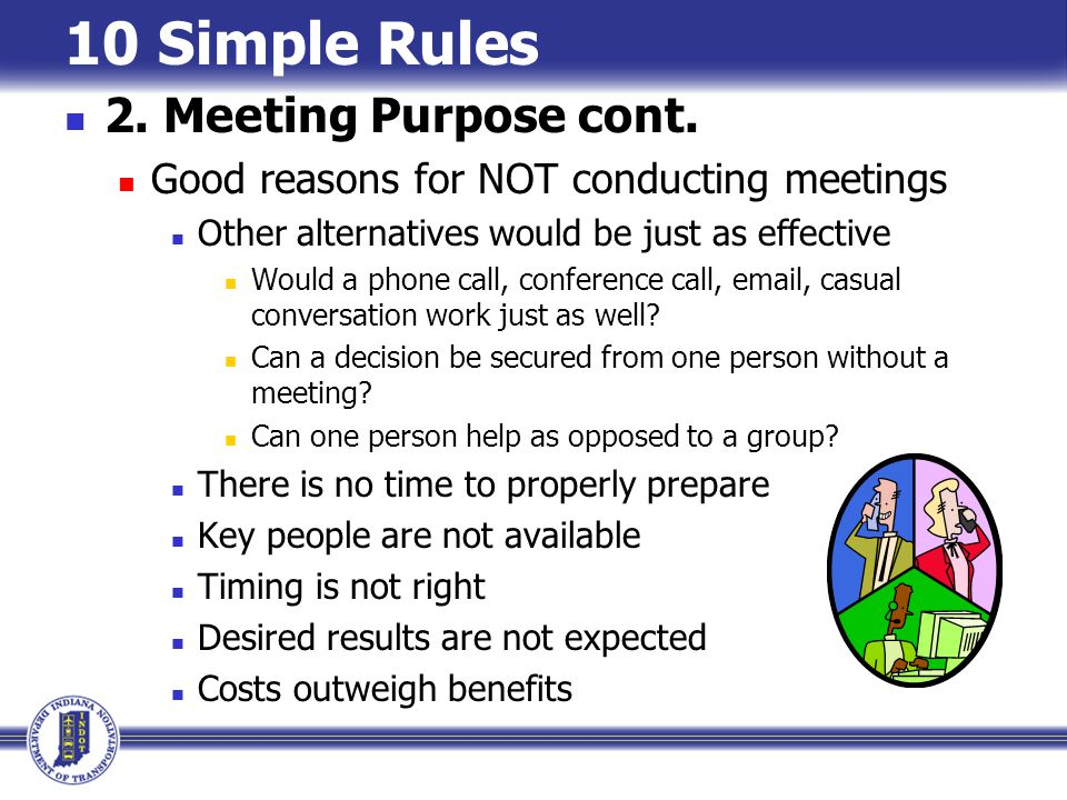 10 Simple Rules 2. Meeting Purpose cont.