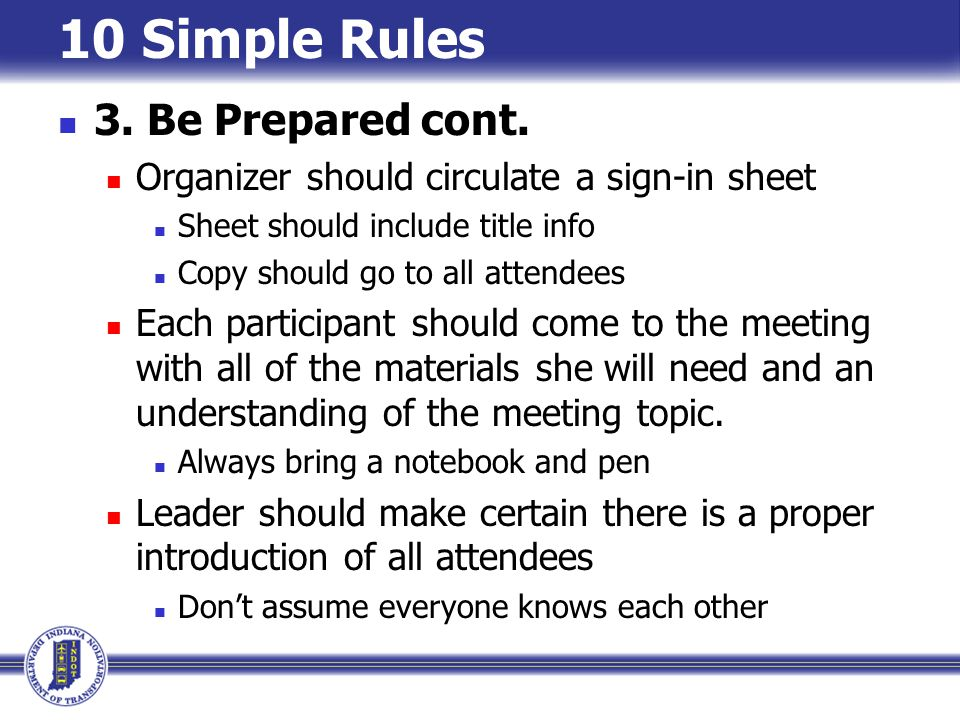 10 Simple Rules 3. Be Prepared cont.
