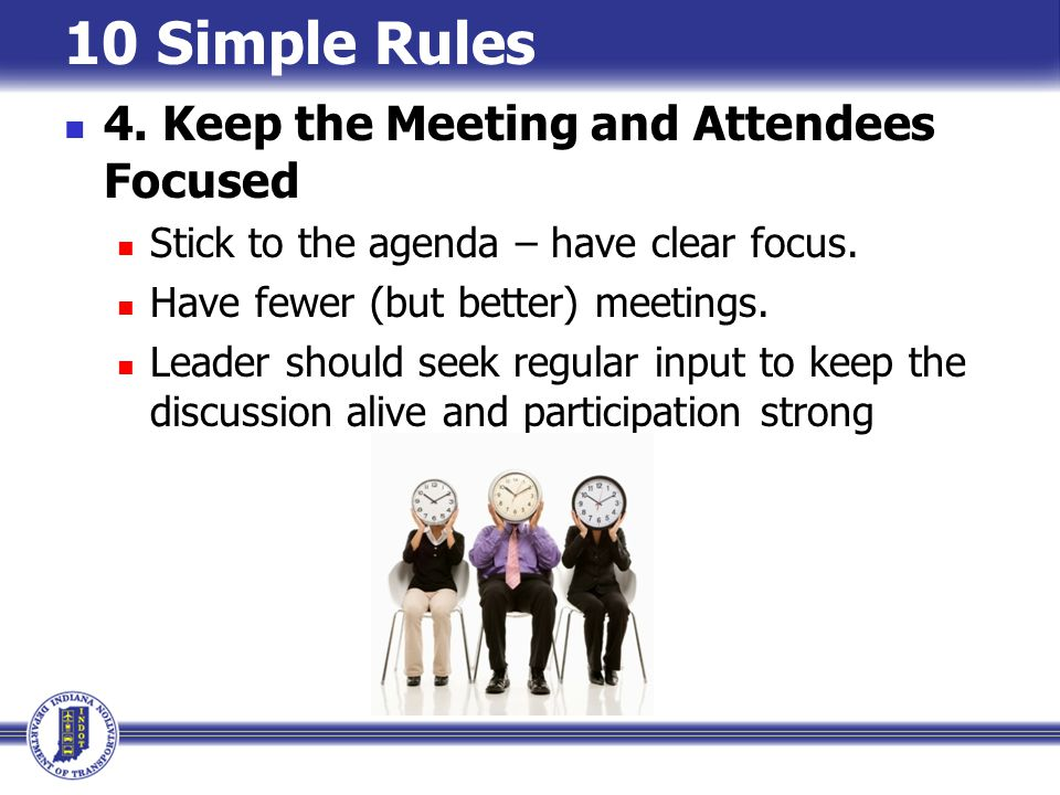10 Simple Rules 4. Keep the Meeting and Attendees Focused